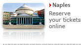 Reserve your tickets to enter without queuing up in Naples