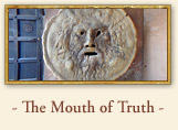 The Mouth of Truth (La Bocca della Verità) Rome italy
