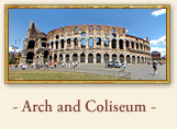 The Arch of Constantine and the Roman Colosseum, Rome