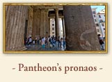 The Roman Pantheon's portico, Rome Italy