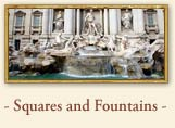 Famous squares and Fountains in Rome, Italy