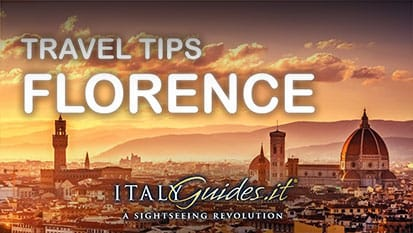 Florence travel guide - Tips for first-time visitors